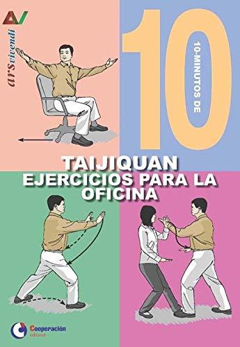 10 Minutos de Ejercicios para la oficina - Taijiquan (Ars Vivendi)