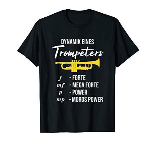 Dynamik eines Trompeters, Blasmusik, Lustiges Trompete T-Shirt