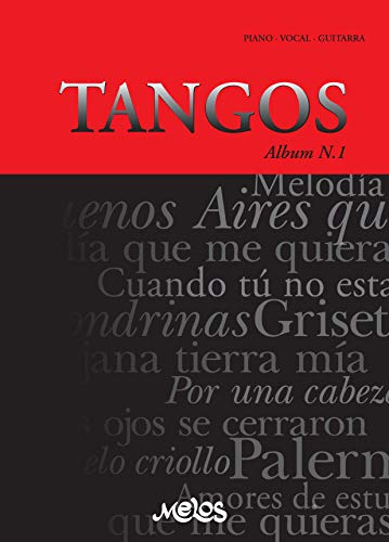 TANGOS N-1: piano - vocal - guitarra (Spanish Edition)