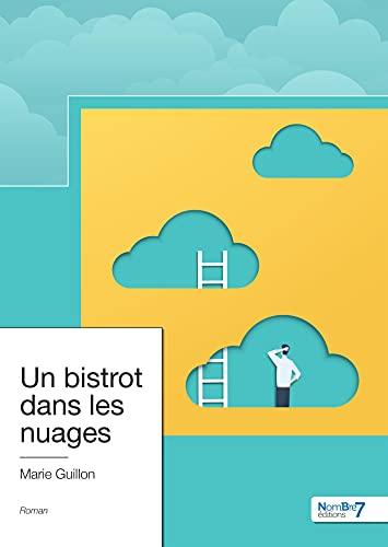 Un bistrot dans les nuages (French Edition)