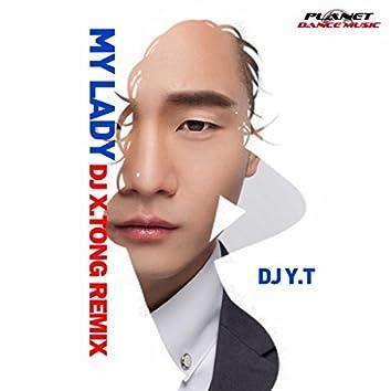 My Lady (DJ X.Tong Remix)