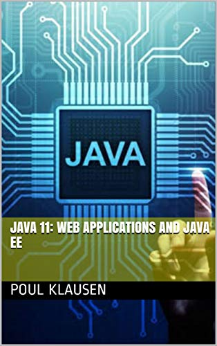 Java 11: Web Applications And Java EE Front Cover