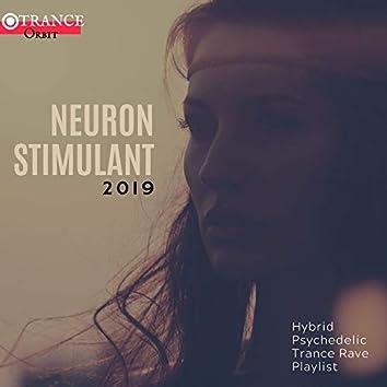 Neuron Stimulant - 2019 Hybrid Psychedelic Trance Rave Playlist