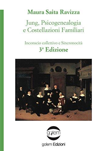 Jung, psicogenealogia e costellazioni familiari. Inconscio collettivo e sincronicità