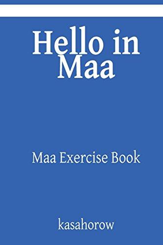 Hello in Maa: Maa Exercise Book (Maa kasahorow, Band 11)