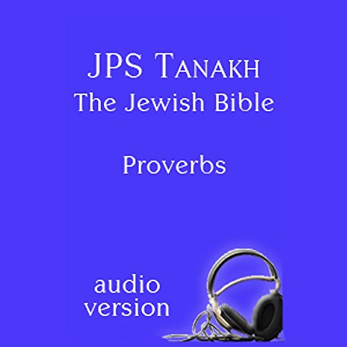 The Book of Proverbs: The JPS Audio Version cover art
