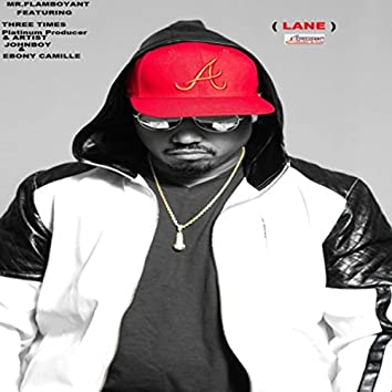 Lane (feat. John Boy & Ebony Camille)