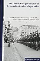 Der Ort der >Volksgemeinschaft< in der deutschen Gesellschaftsgeschichte
