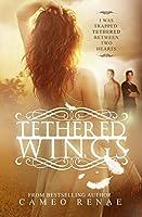 Tethered Wings (Hidden Wings)