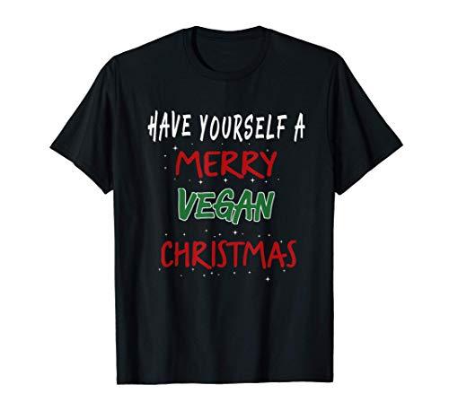 Have Yourself A Merry Vegan Christmas - Funny Vegan T-Shirt