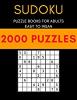 Sudoku with 2000 puzzles: Sudoku puzzle book for adults easy to insan