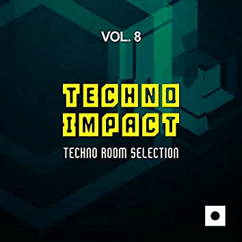 Techno Impact, Vol. 8 (Techno Room Selection)