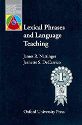 Lexical phrases and language teaching