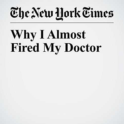 Why I Almost Fired My Doctor copertina