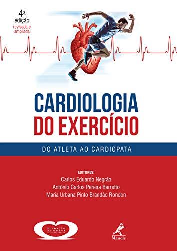 Cardiologia do Exercício: Do Atleta ao Cardiopata