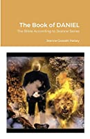 The Book of DANIEL: The Bible According to Jeanne Series