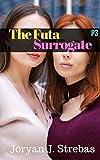 The Futa Surrogate: P3 (English Edition)