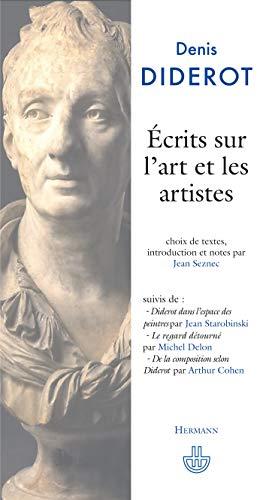 Écrits sur l'art et les artistes: Suivi de Diderot dans l'espace des peintres