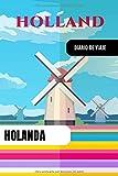Holanda Diario de Viaje: Libro de Registro de Viajes - Cuaderno de Recuerdos de Actividades en Vacaciones para Escribir, Dibujar - Cuadrícula de Puntos, Dotted Notebook Journal A5