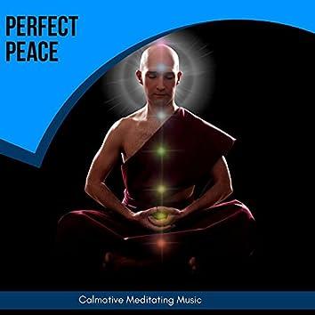 Perfect Peace - Calmative Meditating Music