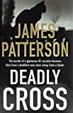 James Patterson's New Releases - Deadly Cross