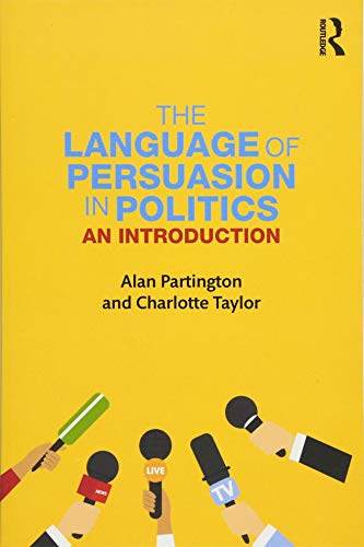 The Language of Persuasion in Politics: An Introduction