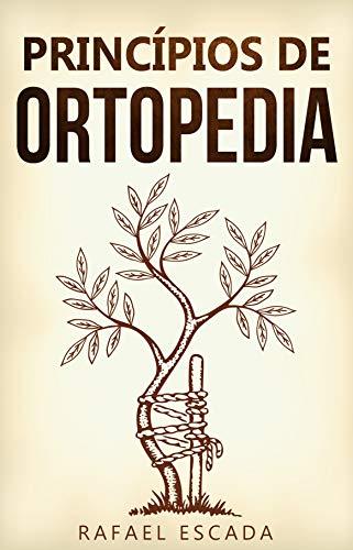 Princípios de Ortopedia (Portuguese Edition)