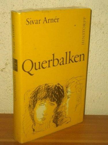 Querbalken Roman / Sivar Arnér. [Aus d....
