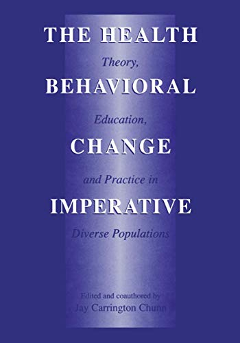 The Health Behavioral Change Imperative: