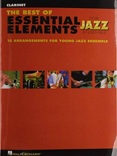 The Best of Essential Elements for Jazz Ensemble Clarinet