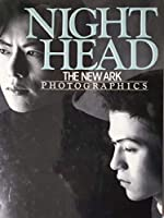 NIGHT HEAD―THE NEW ARK PHOTOGRAPHICS