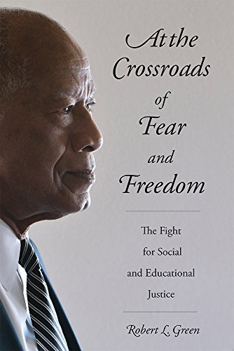 At the Crossroads of Fear and Freedom: The Fight for Social and Educational Justice