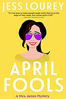 April Fools (A Mira James Mystery Book 12) by [Jess Lourey]