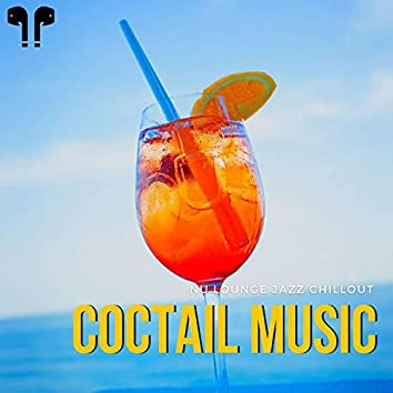 Coctail Music - Nu Lounge Jazz Chillout