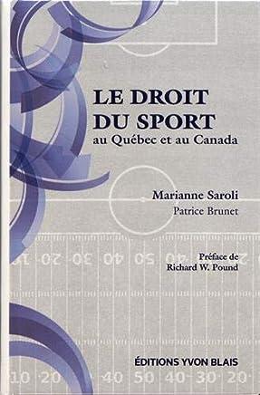 Le droit du sport au Québec et au Canada