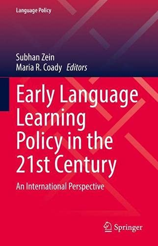 Early Language Learning Policy in the 21st Century: An International Perspective