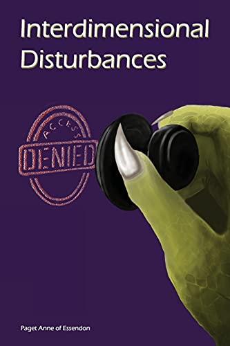 Interdimensional Disturbances Access Denied