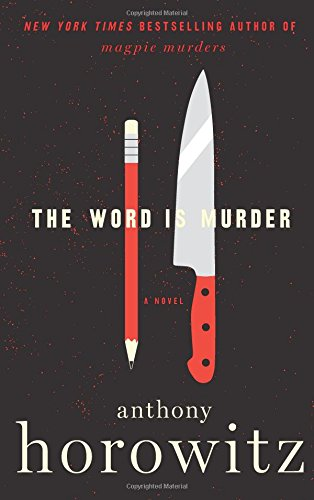 Image of The Word Is Murder: A Novel (Detective Daniel Hawthorne)