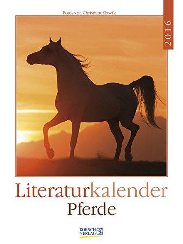Pferde 2016: Literatur-Wochenkalender