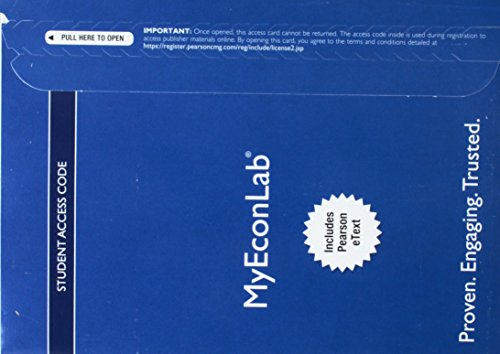 MyLab Economics with Pearson eText -- Access Card -- for Microeconomics (My Econ Lab)