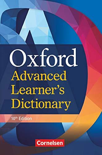 Oxford Advanced Learner's Dictionary - 10th Edition - B2-C2: Wörterbuch (Festeinband) - Ohne Oxford Speaking Tutor und Oxford Writing Tutor