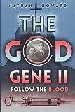 The God Gene II: Follow The Blood