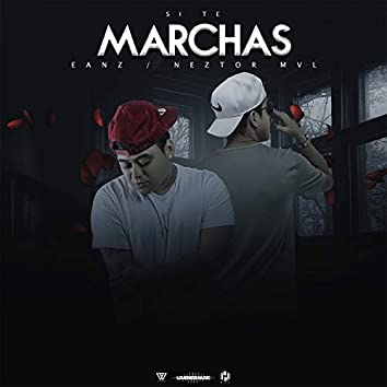 Si Te Marchas
