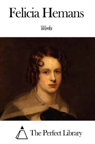 Works of Felicia Hemans (English Edition)