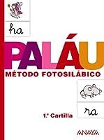 Paláu método fotosilábico / Syllable Method by Pictures: Cartilla 1