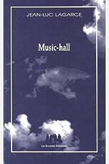 Music-hall Broché