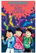 Taranauts 8: The Magic of the Dazl Corals