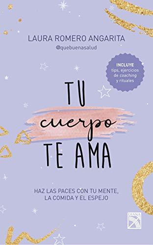 Tu cuerpo te ama (Fuera de colección) (Spanish Edition)