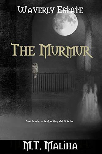 Waverly Estate: The Murmur (English Edition)