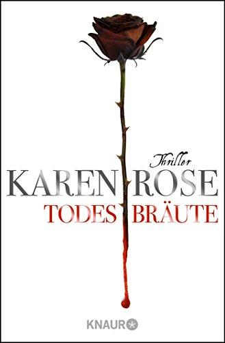 Buchseite und Rezensionen zu 'Todesbräute: Thriller (Die Todes-Trilogie, Band 2)' von Karen Rose
